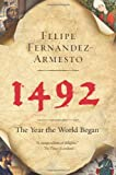 1492: The Year the World Began (0061132284) by Fernandez-Armesto, Felipe