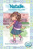 Natalie: School's First Day of Me (That's Nat!) (0310715687) by Dandi Daley Mackall