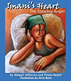 echange, troc Abigail Jefferson - Imani's Heart The Dancing Angel