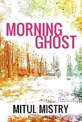 Morning Ghost