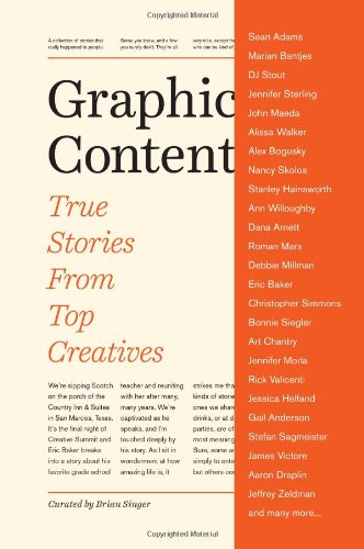 Graphic Content: True Stories From Top Creatives front-901638