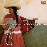 Alpamayo: Music From Peru and Ecuador
