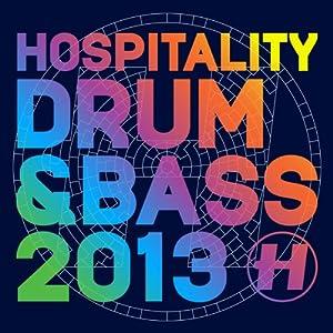 Hospitality Drum & Bass 2013