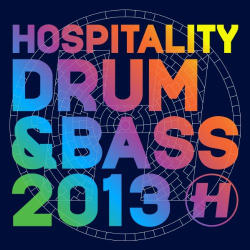 Various Artists - Hospitality: Drum & Bass 2013 - Zortam Music