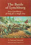 img - for The Battle of Lynchburg book / textbook / text book
