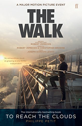 To Reach the Clouds: The Walk film tie in (English Edition)