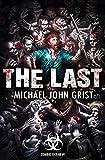 The Last: A Zombie Apocalypse Thriller (Zombie Ocean Book 1)