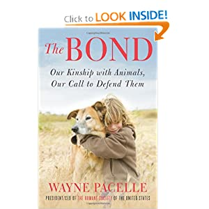 The Bond - Wayne Pacelle