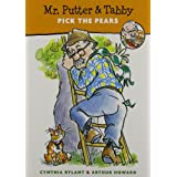 Mr. Putter & Tabby Pick the Pears ~ Cynthia Rylant