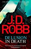 J. D. Robb Delusion in Death: 35