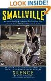 Smallville: Silence (Smallville (Warner))