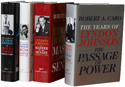 The Years of Lyndon Johnson Volumes 1 - 4 - Robert A. Caro