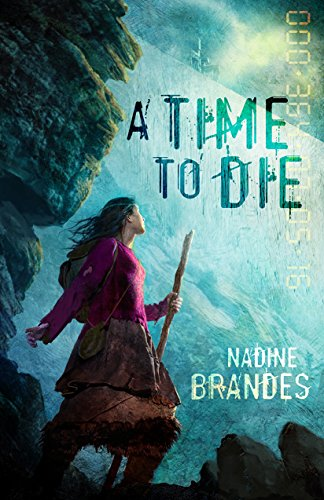 A Time to Die by Nadine Brandes ebook