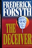 The Deceiver (0593023463) by Forsyth, Frederick