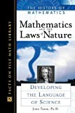 img - for Mathematics and the Laws of Nature: Developing the Language of Science (History of Mathematics) book / textbook / text book