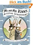 Mr. and Mrs. Bunny--Detectives Extrao...
