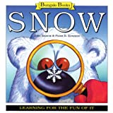 Snow: Learning for the Fun of it (Bungalo Books)