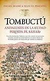 img - for Tombuct : andalus es en la ciudad perdida del S hara book / textbook / text book