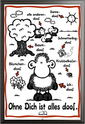 Sheepworld – Poster – Ohne Dich ist Alles Doof + Wechselrahmen der Marke Shinsuke® Maxi aus edlem Aluminium (ALU) Profil: 30mm schwarz