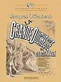 La Grande-Duchesse de Gérolstein - Opera bouffe en 3 actes et 4 tableaux - Offenbach Edition Keck (OEK) - soloists, choir and orchestra - vocal/piano score - ( BB 3298 )