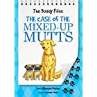 The Case of the Mixed-Up Mutts (Buddy Files)