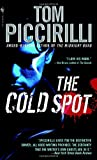 The Cold Spot (0553590847) by Piccirilli, Tom