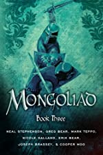 The Mongoliad: Book Three (The Foreworld Saga)