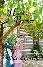 Home's Promise (Oregon Trail)