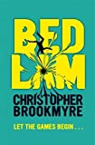 Bedlam (1408704072) by Christopher Brookmyre