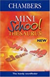Chambers Mini School Thesaurus