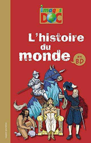 HISTOIRE DU MONDE EN BD (L')