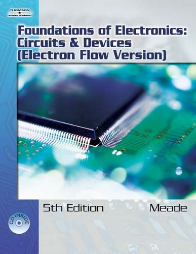 Foundations of Electronics: Circuits & Devices,...