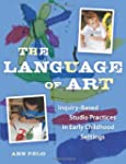 The Language of Art: Inquiry-Based St...