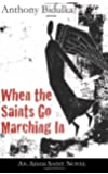When the Saints Go Marching In: An Adam Saint Novel (The Adam Saint Mystery Series)