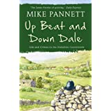 Up Beat and Down Dale: Life and Crimes in the Yorkshire Countrysideby Mike Pannett
