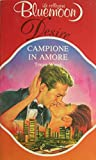 img - for Campione in amore book / textbook / text book