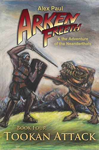 tookan-attack-arken-freeth-and-the-adventure-of-the-neanderthals-book-4-english-edition