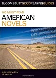 img - for 100 Must-Read American Novels: Discover Your Next Great Read... book / textbook / text book