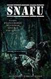 SNAFU: An Anthology of Military Horror