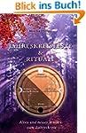 Jahreskreisfeste & Rituale: Altes und...