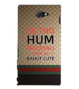 EPICCASE Ek tho hum malayali Mobile Back Case Cover For Sony Xperia M2 (Designer Case)