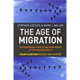 The Age of Migration: International Population Movements in the Modern Worldby Stephen Castles