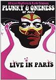 echange, troc Plunky Oneness Of Juju : Live In Paris