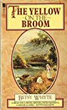 img - for Yellow on the Broom, The - The Early Days of a Traveller Woman book / textbook / text book