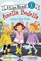 Amelia Bedelia Joins the Club