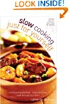 Slow Cooking Just for Yourself: Resta...