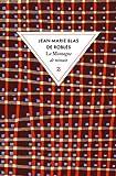 echange, troc Jean-Marie Blas de Roblès - La montagne de minuit