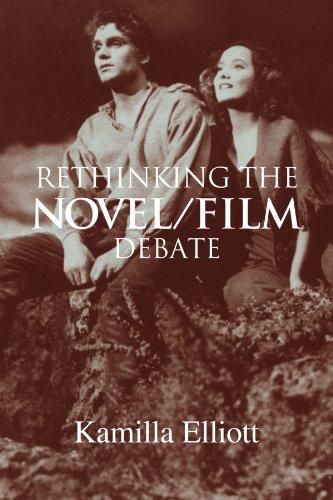 Rethinking the Novel/Film Debate