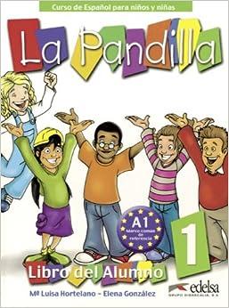 Amazon.com: La Pandilla Pack. Libro del alumno + Cuaderno