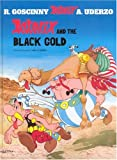 Albert Uderzo (text and illustrations) Asterix and the Black Gold